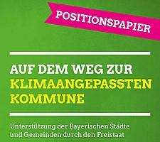 Positionspapier <Auf dem Weg zur klimaangepassten Kommune